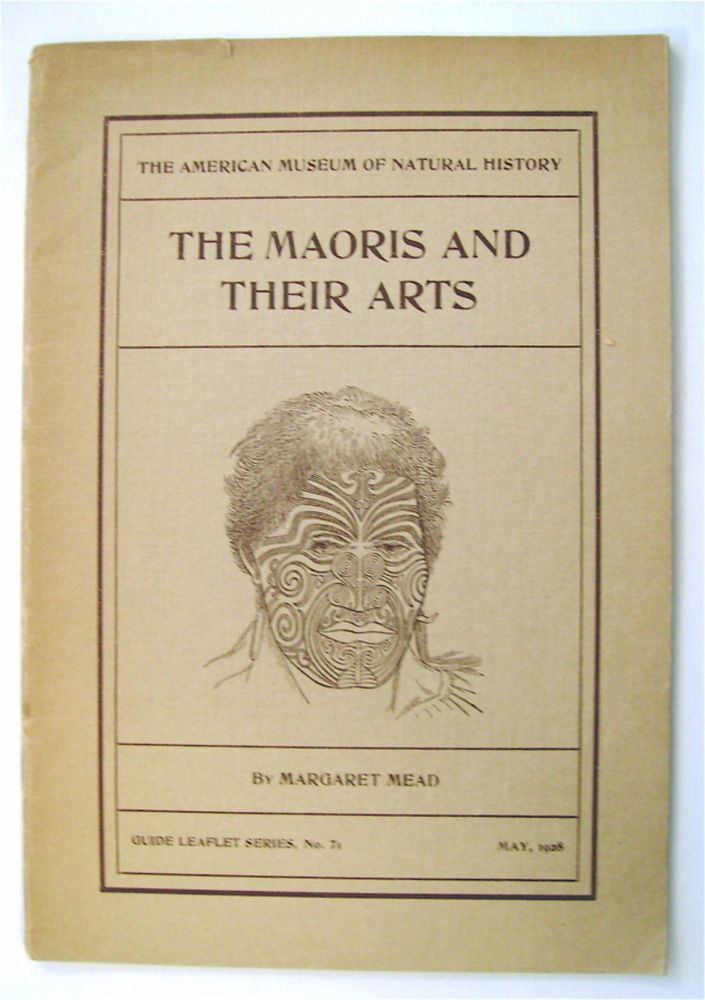 The Maoris and Their Arts. Margaret MEAD.