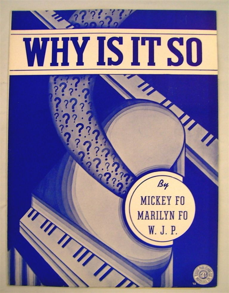 Why Is It So? Mickey FO, Marilyn Fo, Walter J. Peterson.
