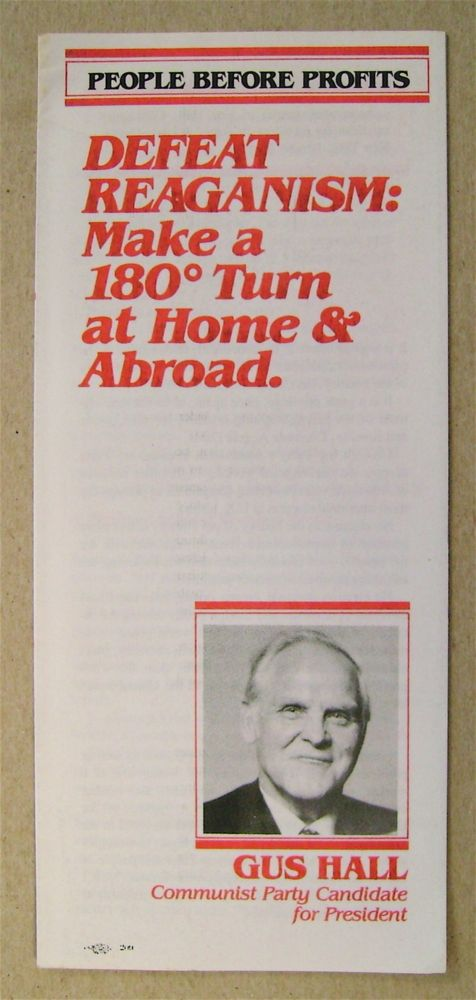 Defeat Reaganism: Make a 180° Turn at Home & Abroad. Gus HALL.