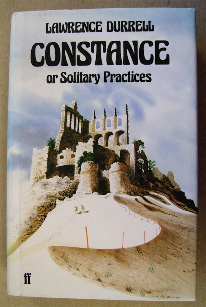 Constance; or, Solitary Practices. Lawrence DURRELL.