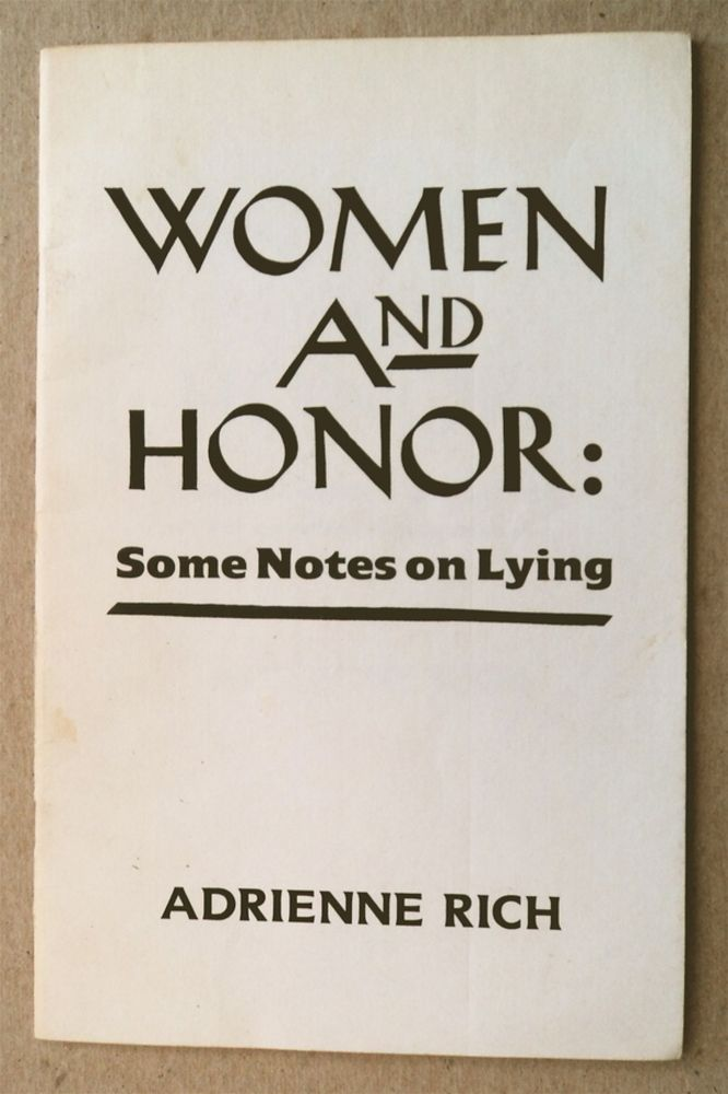 Woman and Honor: Some Notes on Lying. Adrienne RICH.