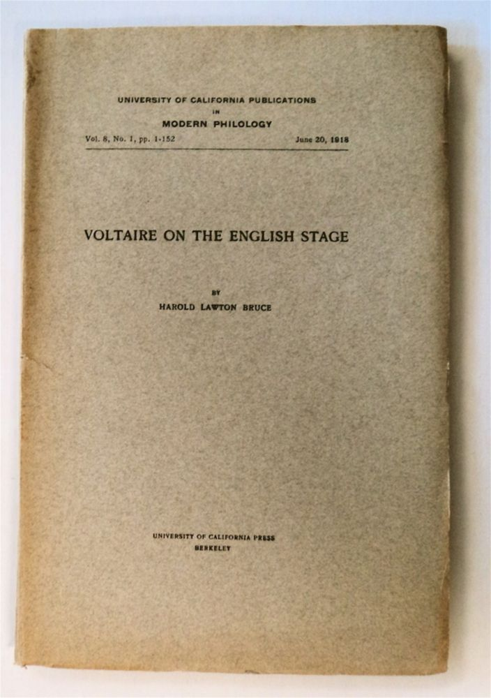Voltaire on the English Stage. Harold Lawton BRUCE.