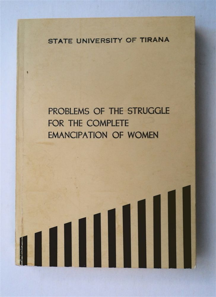 Problems of the Struggle for the Complete Emancipation of Women. Vito KAPO.
