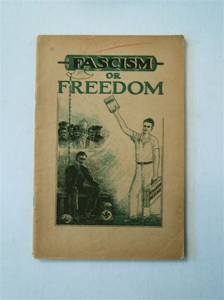 Fascism or Freedom. J. F. RUTHERFORD.