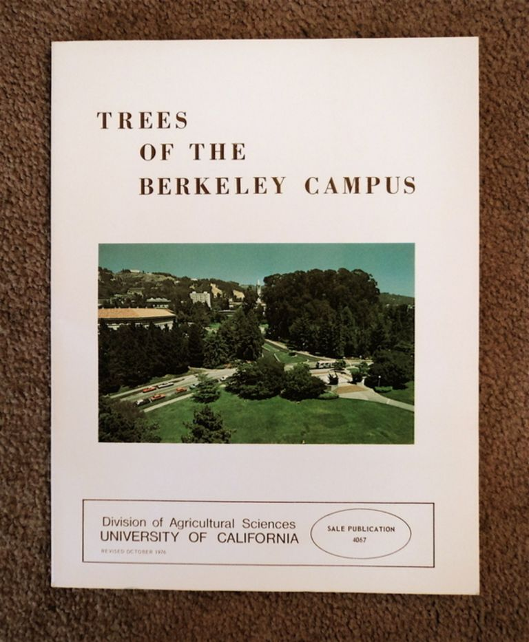 Trees of the Berkeley Campus, University of California. Robert A. COCKRELL, Fredereck F. Warnke.