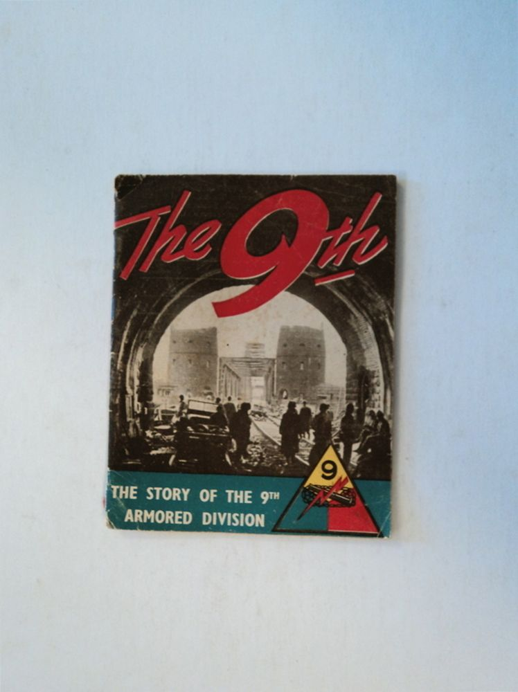 THE 9TH: THE STORY OF THE 9TH ARMORED DIVISION