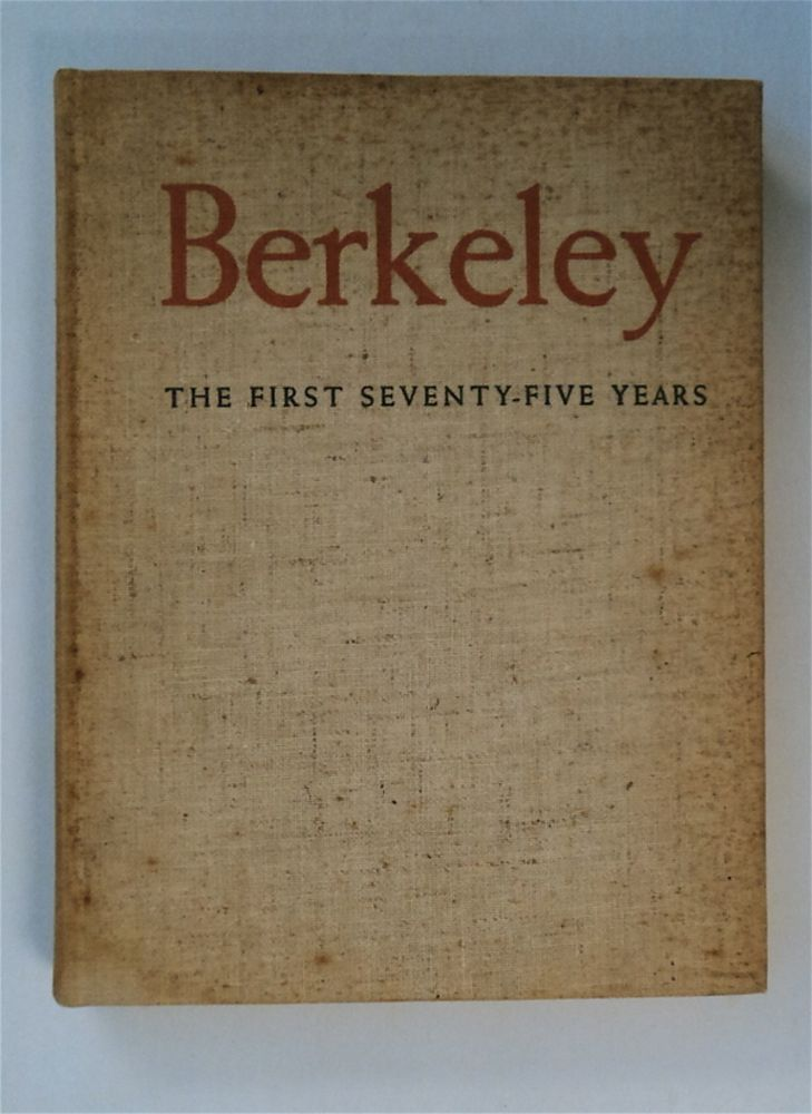 Berkeley: The First Seventy-five Years. COMP WORKERS OF THE WRITERS' PROGRAM OF THE WORK PROJECTS ADMINISTRATION IN NORTHERN CALIFORNIA.