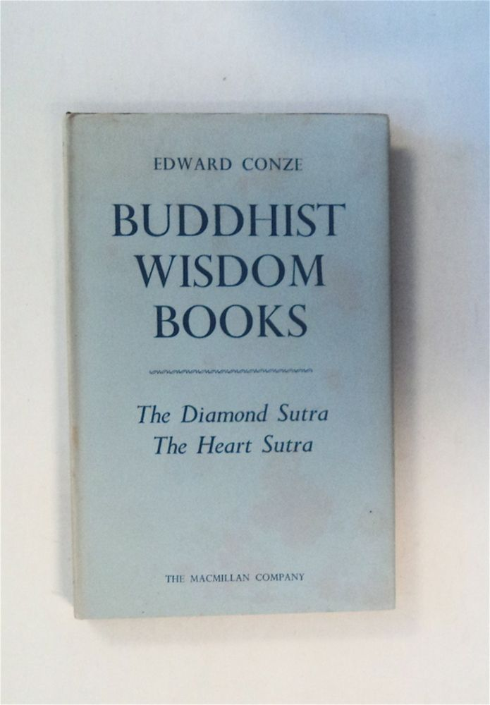 Buddhist Wisdom Books: Containing the Diamond Sutra and the Heart Sutra. Edward CONZE, translated.