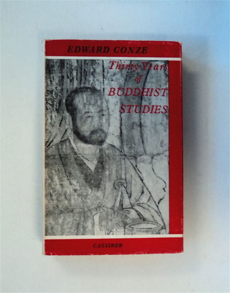 Thirty Years of Buddhist Studies: Selected Essays. Edward CONZE.