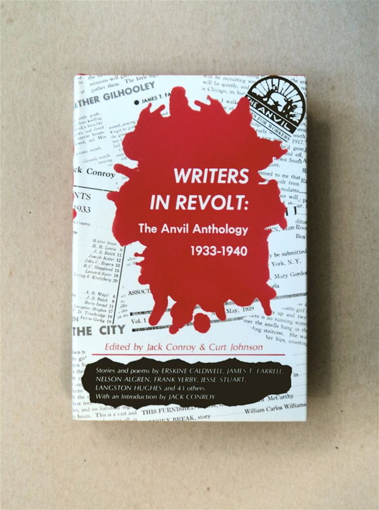 Writers in Revolt: The Anvil Anthology. Jack CONROY, eds Curt Johnson.