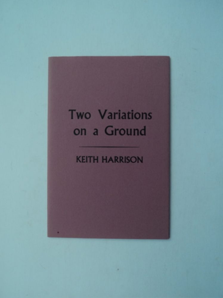 Two Variations on a Ground. Keith HARRISON.