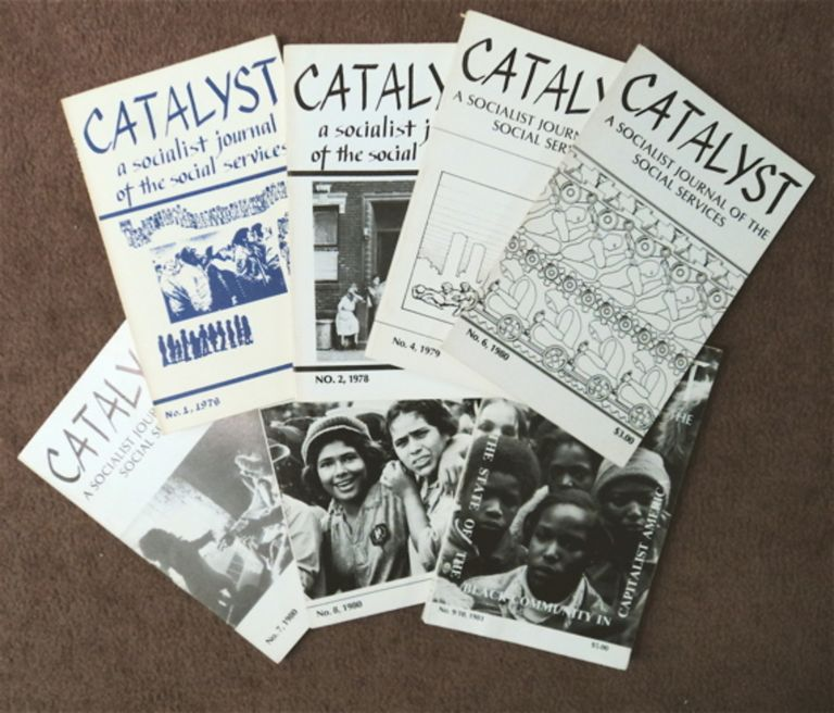 CATALYST: A SOCIALIST JOURNAL OF THE SOCIAL SERVICES