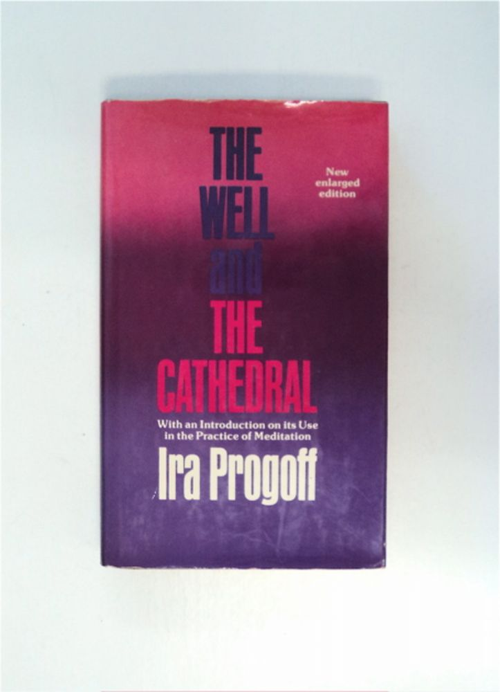 The Well and the Cathedral. Ira PROGOFF.