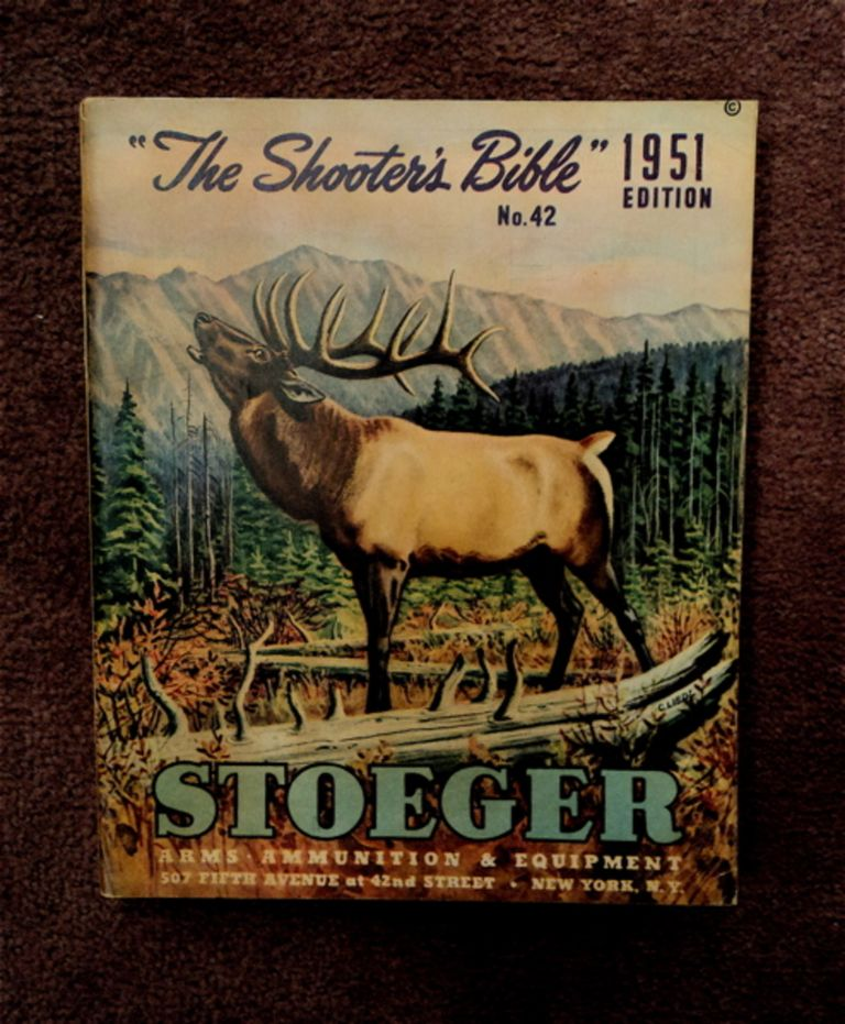 THE SHOOTER'S BIBLE NO. 42, 1951 EDITION