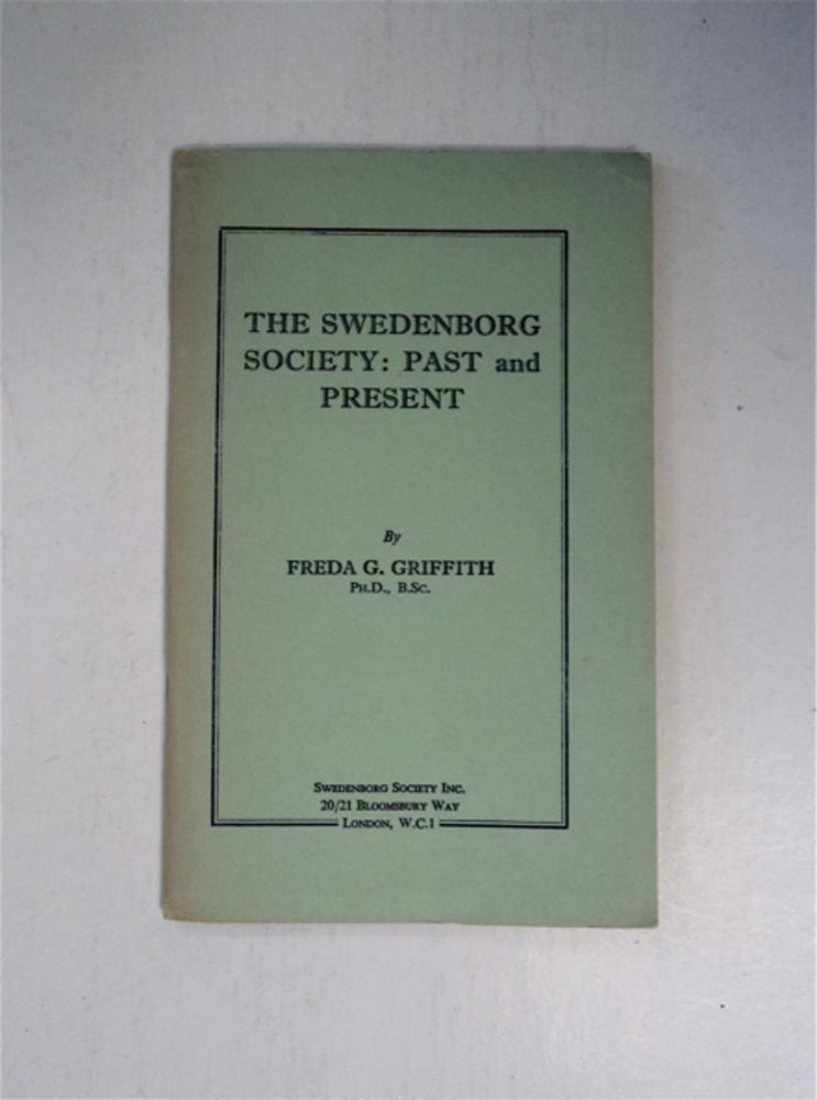The Swedenborg Society: Past and Present. Freda G. GRIFFITH.