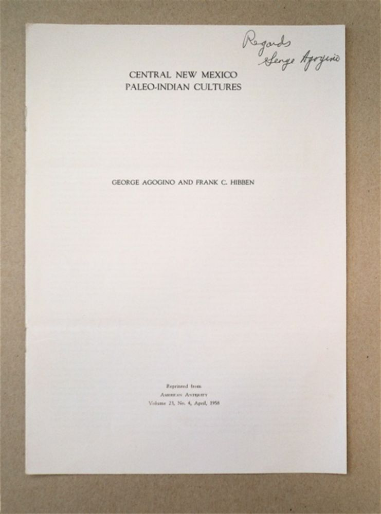 Central New Mexico Paleo-Indian Cultures. George AGOGINO, Frank C. Hibben.