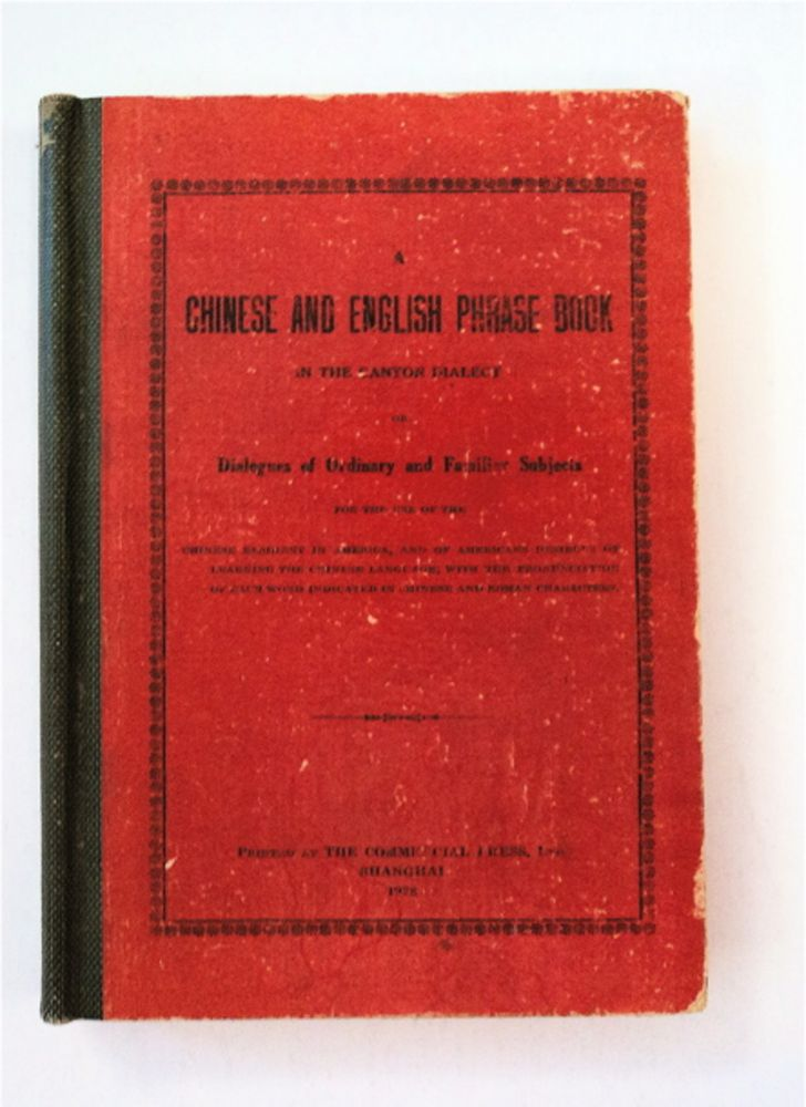 A CHINESE AND ENGLISH PHRASE BOOK IN THE CANTON DIALECT