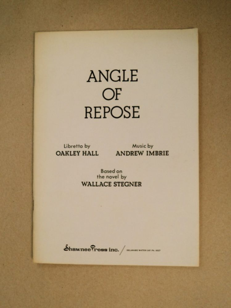 Angle of Repose. Andrew HALL, Andrew Imbrie. Based on the, Wallace Stegner.