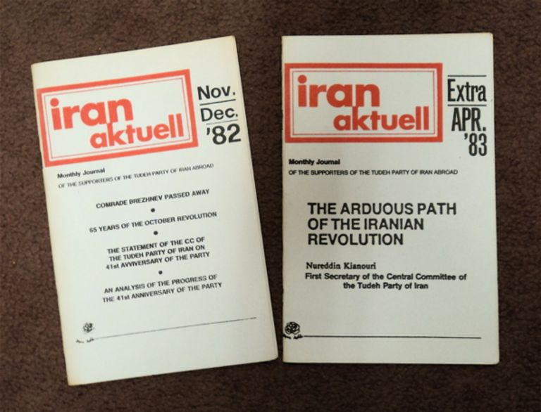 IRAN AKTUELL: MONTHLY JOURNAL OF THE SUPPORTERS OF THE TUDEH PARTY OF IRAN ABROAD
