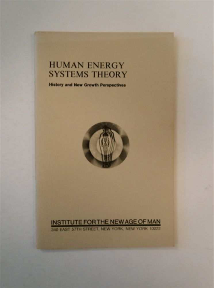 Human Energy Systems Theory: History and New Growth Perspectives. J. C. PIERRAKOS, M. D.