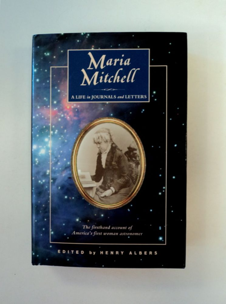 Maria Mitchell: A Life in Journals and Letters. Maria MITCHELL.