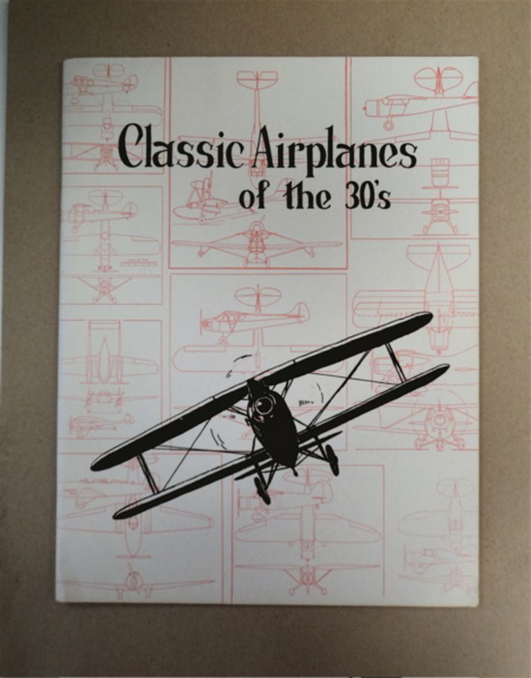 CLASSIC AIRPLANES OF THE 30'S