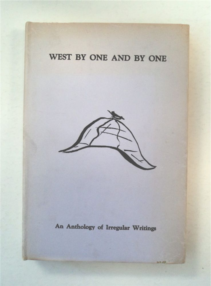 West by One and by One: An Anthology of Irregular Writings by The Scowrers and Molly Maguires of San Francisco and The Trained Cormorants of Los Angeles County. Poul ANDERSON, ed.