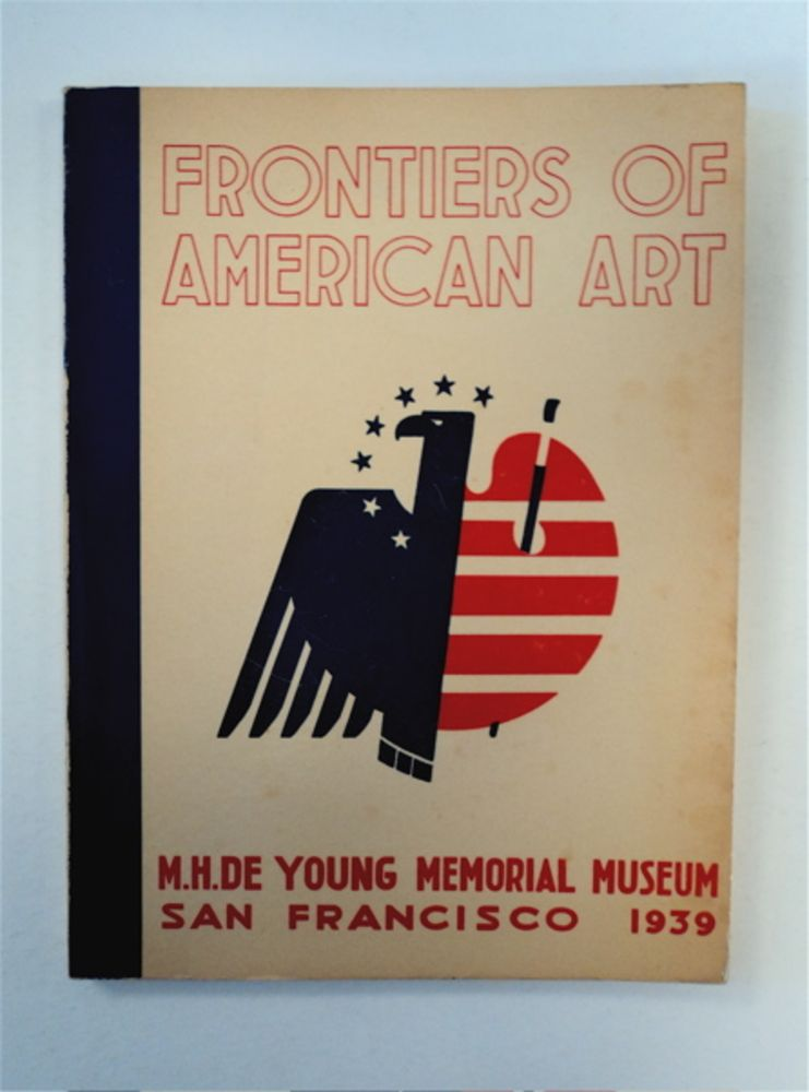 FRONTIERS OF AMERICAN ART: WORKS PROGRESS ADMINISTRATION, FEDERAL ART PROJECT