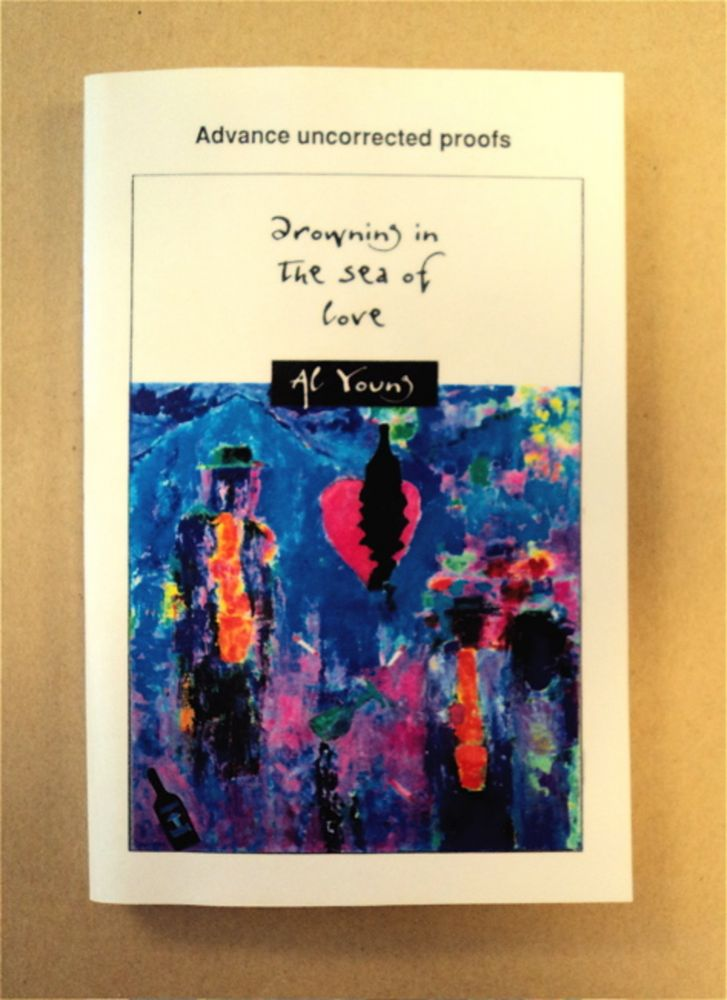 Drowning in the Sea of Love: Musical Memoirs. Al YOUNG.