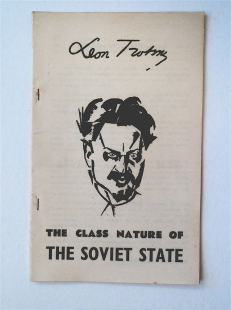 The Class Nature of the Soviet State. Leon TROTSKY.