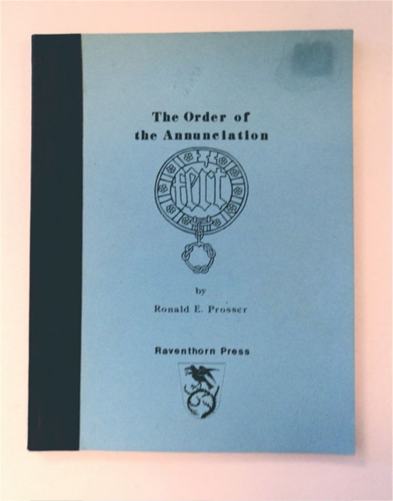 Order of the Annunciation. Ronald E. PROSSER.