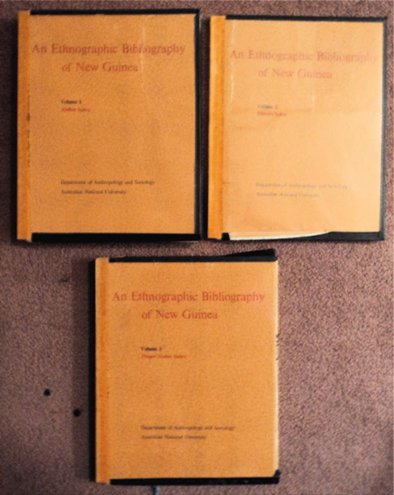 An Ethnographic Bibliography of New Guinea. AUSTRALIAN NATIONAL UNIVERSITY DEPARTMENT OF ANTHROPOLOGY AND SOCIOLOGY.