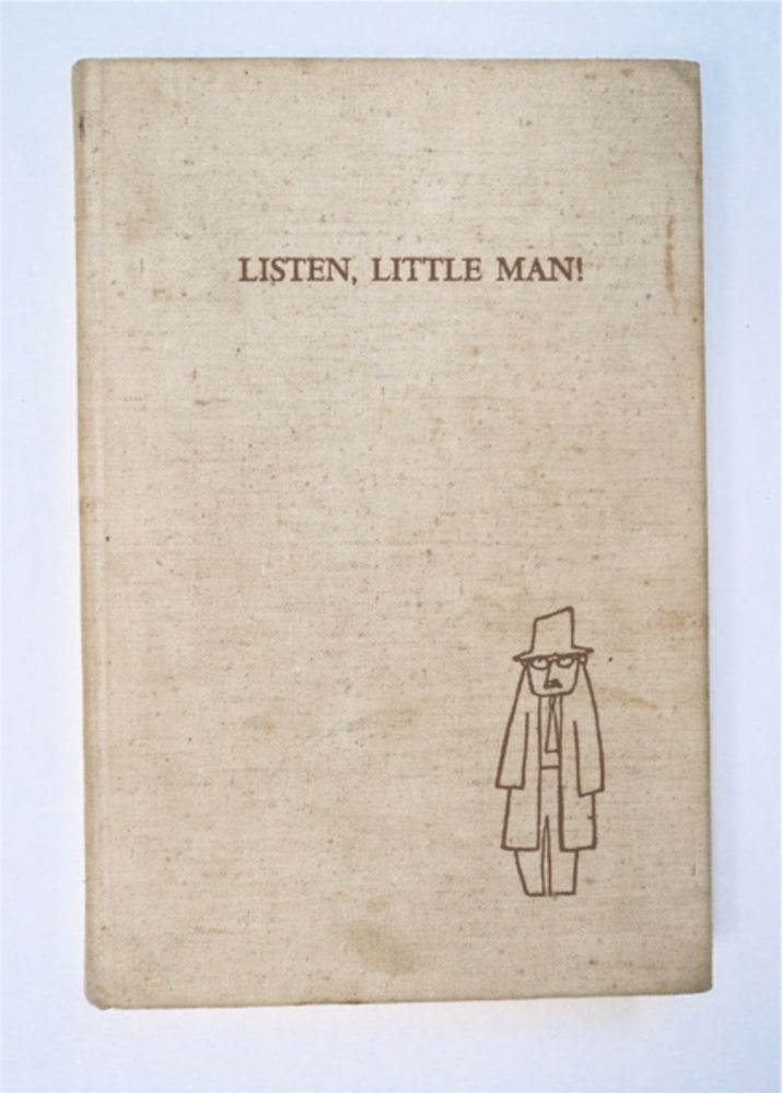 Listen, Little Man!: A Document from the Archives of the Orgone Institute. Wilhelm REICH.