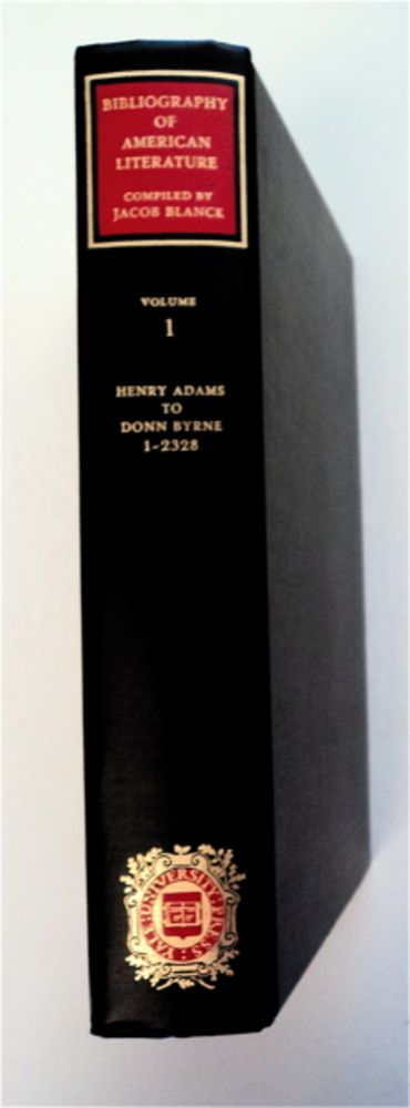 Bibliography of American Literature, Volume One. Jacob BLANCK, compiled for the Bibliographical Society of America.