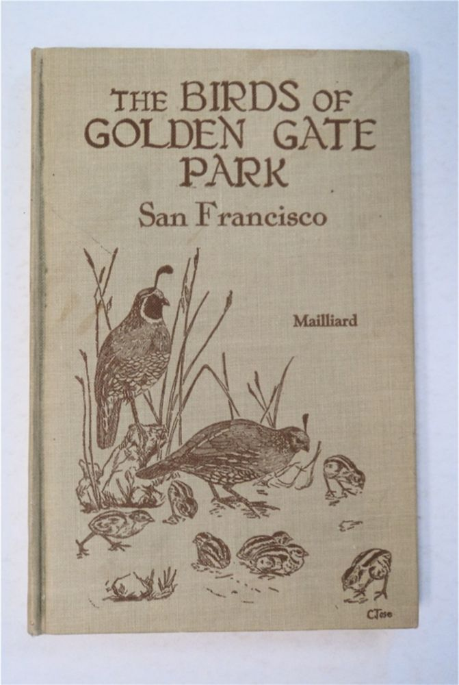Handbook of the Birds of Golden Gate Park, San Francisco. Joseph MAILLIARD.