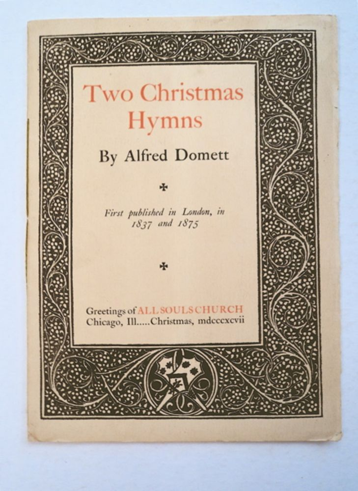Two Christmas Hymns. Alfred DOMETT.