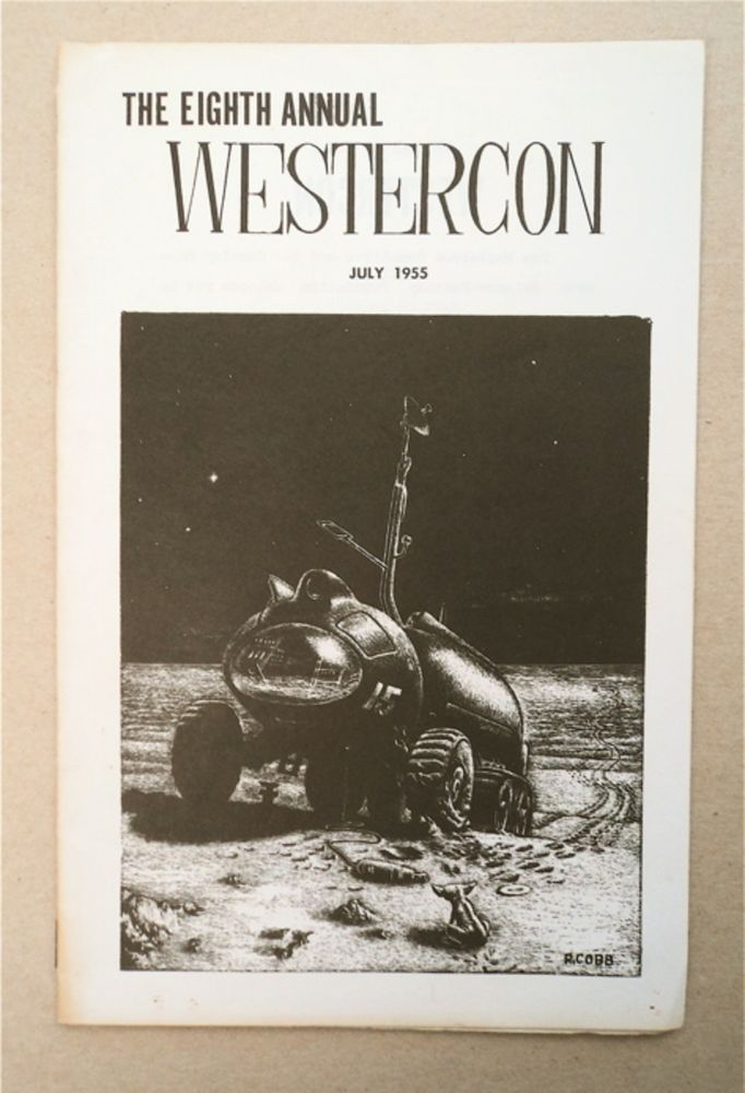 The Eighth Annual Westercon, July, 1955. WESTERCON.