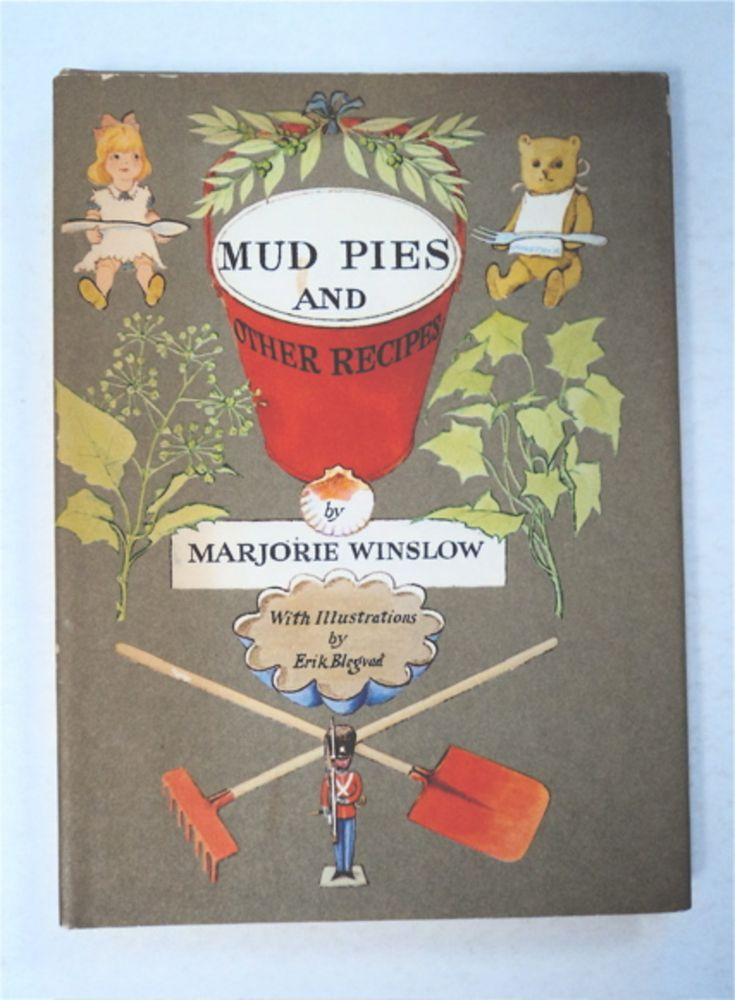 Mud Pies and Other Recipes. Marjorie WINSLOW.