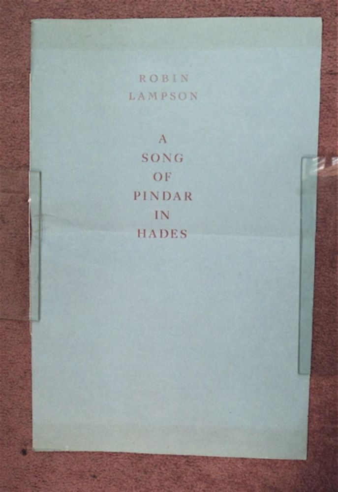 A Song of Pindar in Hades. Robin LAMPSON.