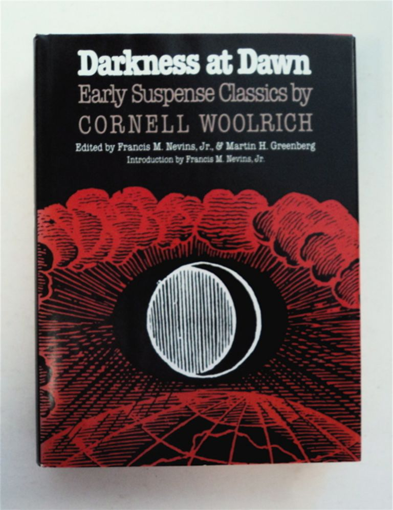 Darkness at Dawn: Early Suspense Classics. Cornell WOOLRICH.
