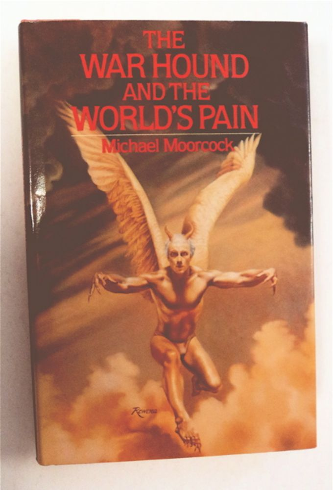 The War Hound and the World's Pain. Michael MOORCOCK.