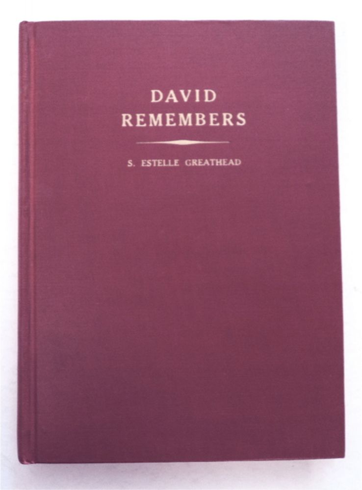 David Remembers, The Epic of the Colorado and Other Poems. Estelle GREATHEAD, arah, Hammond.