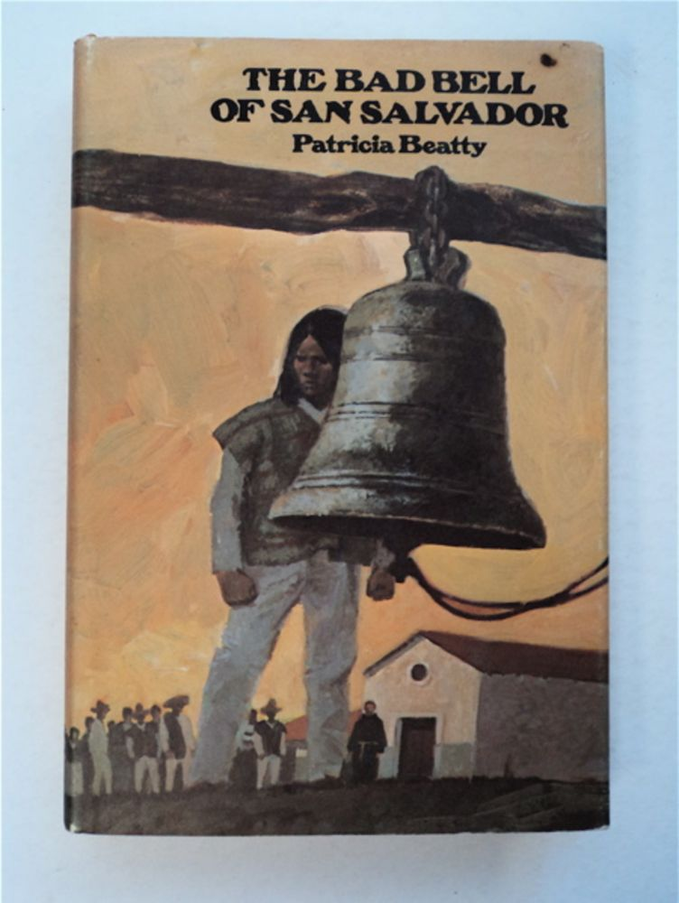 The Bad Bell of San Salvador. Patricia BEATTY.