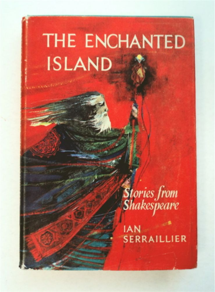 The Enchanted Island: Stories from Shakespeare. Ian SERRAILLIER.