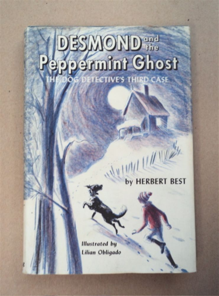 Desmond and the Peppermint Ghost: The Dog Detective's Third Case. Herbert BEST.