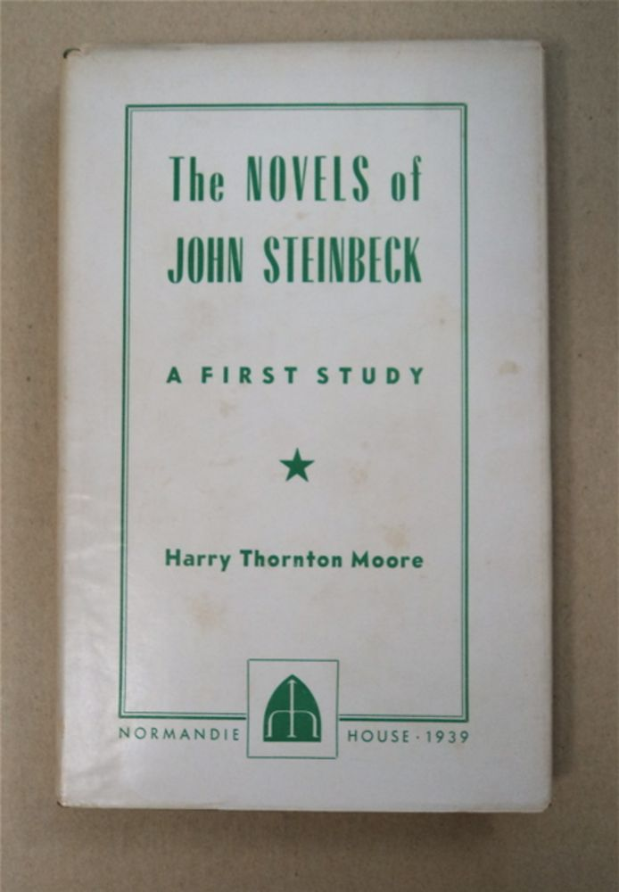 The Novels of John Steinbeck: A First Critical Study. Harry Thornton MOORE.