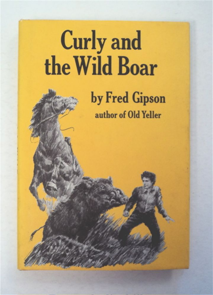 Curly and the Wild Boar. Fred GIPSON.