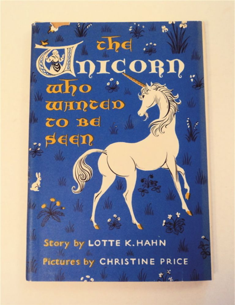 The Unicorn Who Wanted to Be Seen. Lotte K. HAHN.