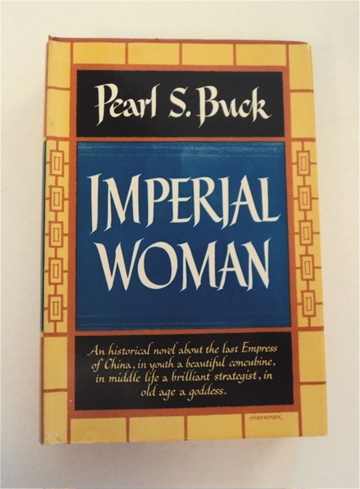 Imperial Woman. Pearl S. BUCK.