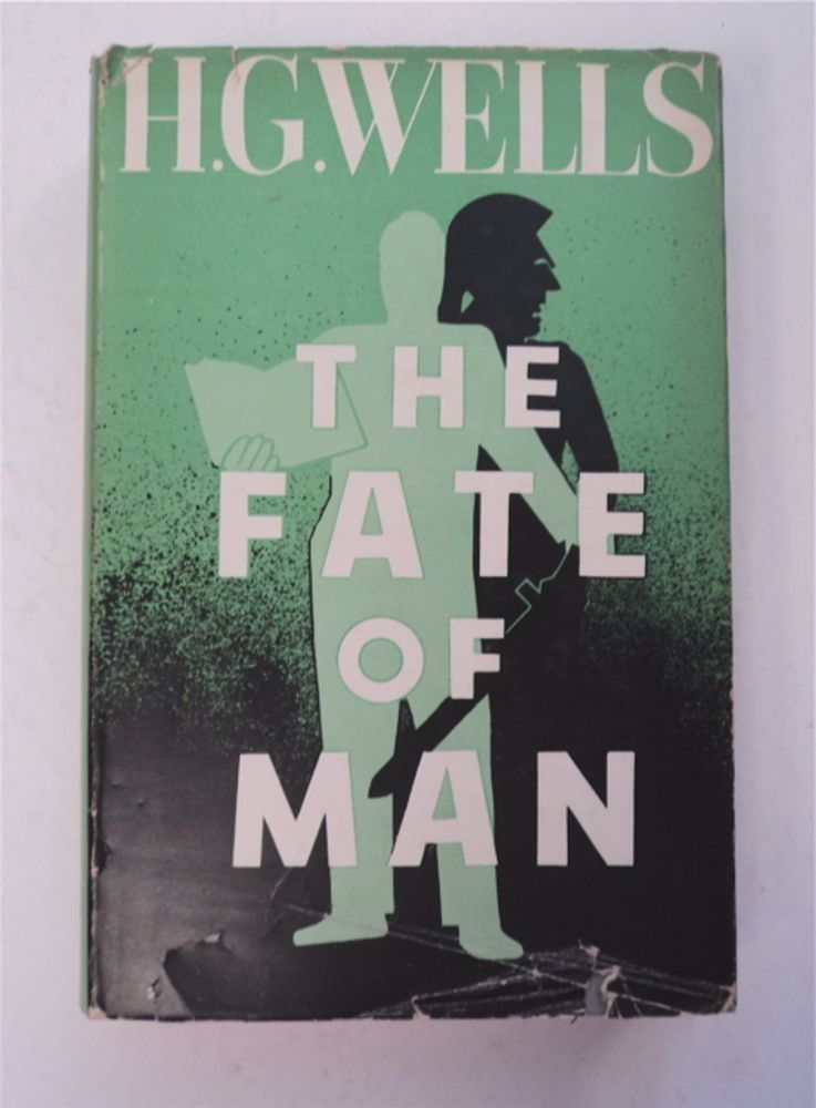 The Fate of Man. H. G. WELLS.